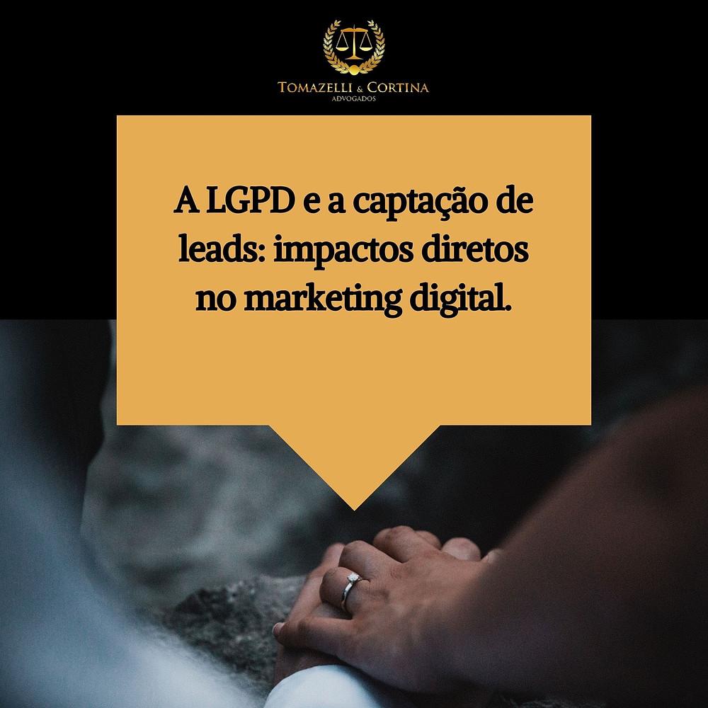 LGPD e a captação de leads