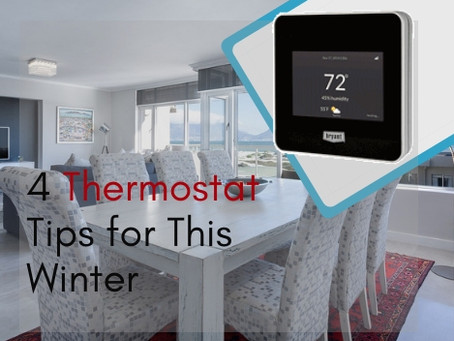 4 Thermostat Tips for This Winter