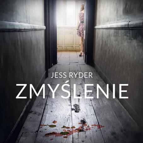 ZMYŚLENIE - Jess Ryder