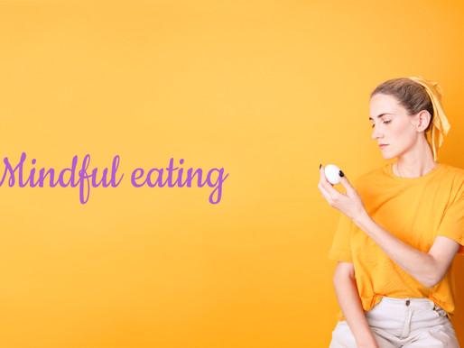 Mindfulness e cibo: mangiare in modo consapevole con il mindful eating