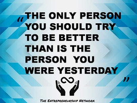 #IT'S NOT ABOUT BEING THE BEST,IT'S ABOUT BEING BETTER THAN YOU WERE YESTERDAY#