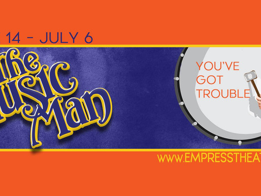 Five Reasons The Empress' The Music Man is all about Utah