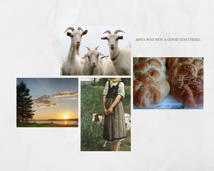 "Images clockwise from top: three white goats, text ""Anya was not a good goatherd"", challah loaves, painting of a girl with a goat, sun setting over a river."