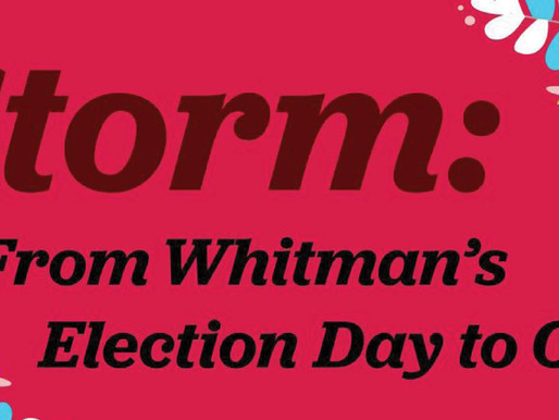 Storm: From Whitman's Election Day to Ours