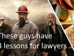 What lawyers could learn from Alaska gold miners
