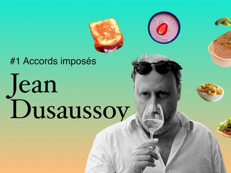Accords imposés à Jean Dusaussoy #1 : yaourt à la fraise, kebab, croque, pâté et oeuf mayo