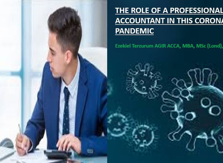 THE ROLE OF A PROFESSIONAL ACCOUNTANT IN THIS CORONAVIRUS PANDEMIC