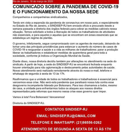COMUNICADO SOBRE A PANDEMIA DE COVID-19 E O FUNCIONAMENTO DA NOSSA SEDE