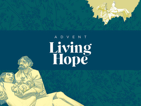 Advent: Living Hope