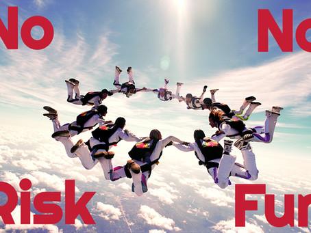Projekte ohne Risiko haben keine Chance