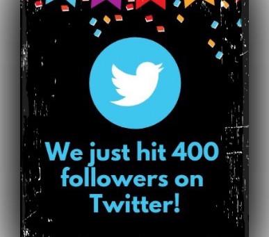 400 Followers on Twitter!!!