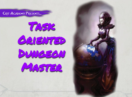 The Task Oriented Dungeon Master