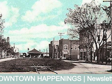 DOWNTOWN HAPPENINGS (March 11th)