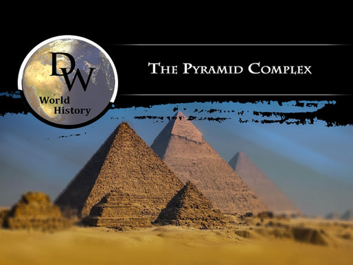 Ancient Egypt - The Pyramid Complex