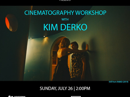 Cinematography Workshop with Kim Derko