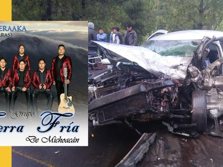 Accidente fatal de integrantes del grupo Tierra Fria de Michoacán.