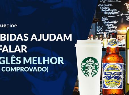 Bebidas ajudam falar inglês melhor (FOI COMPROVADO)