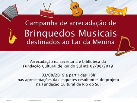 Campanha de Arrecadação de Brinquedos Musicais para o Lar da Menina