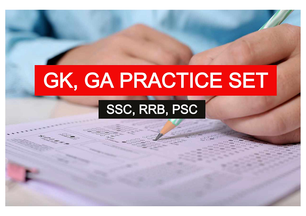 GK - General Awareness Practice Set for SSC CGL, CHSL, RRB, PSC Practice makes you perfect, Take a test to sharpen your Preparation for any competitive exam like SSC, CGL, CHSL, RRB, PSC, and other exams with our specially designed miscellaneous Practice Sets......GK Questions Download in PDF, Mock Test for Competitive Exams.