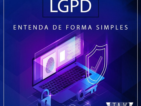 Tudo que precisa saber sobre LGPD