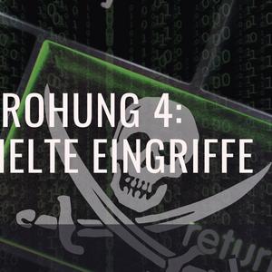 5 Top-Cyber-Bedrohungen (Nr. 4)