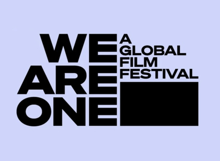Dispatch: We Are One Global Film Festival