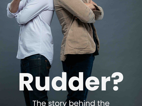 "Why ""Rudder?""  The Story Behind The Name."