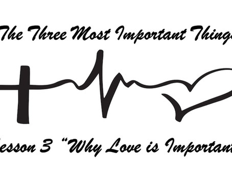 Lesson 3 Why Love is Important Message Notes