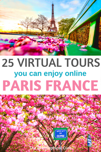 15 amazing virtual tours of Paris France to take online at home
