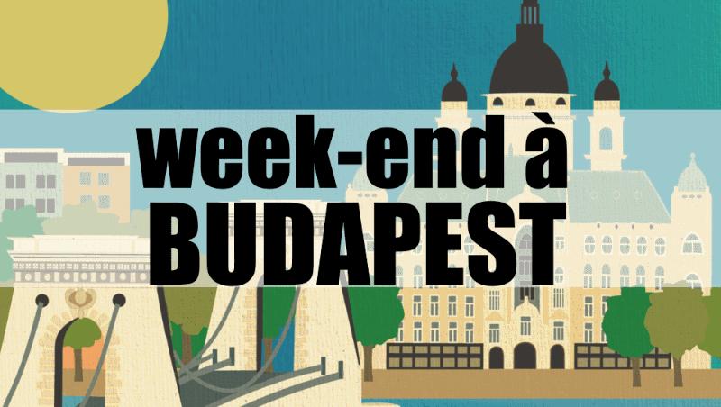 week end a budapest hongrie