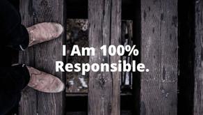 100% Responsibility & Self Leadership