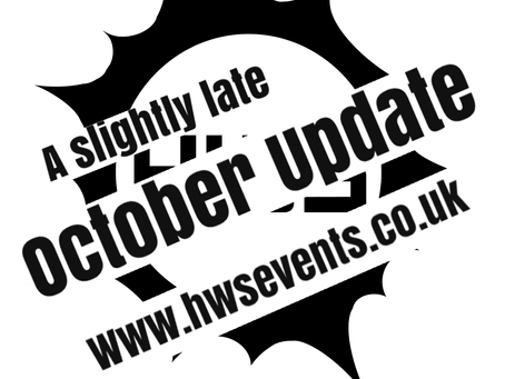 A slightly late October Update...