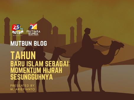 Tahun Baru Islam sebagai Momentum Hijrah Sesungguhnya