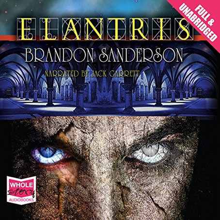 Elantris - A Stand-Alone Novel of Brandon Sanderson's Magical Cosmere Universe