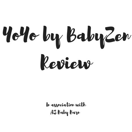 YoYo by BabyZen Review In Association With A3 Baby Barn