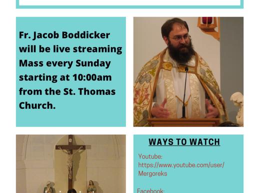 Fr. Jacob Boddicker to livestream weekly Sunday Mass