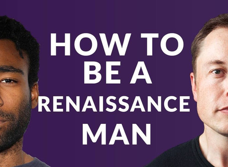 HUSTLE & VIBE BREAK DOWN HOW TO BE A RENAISSANCE MAN AND WHY IT'S GOOD