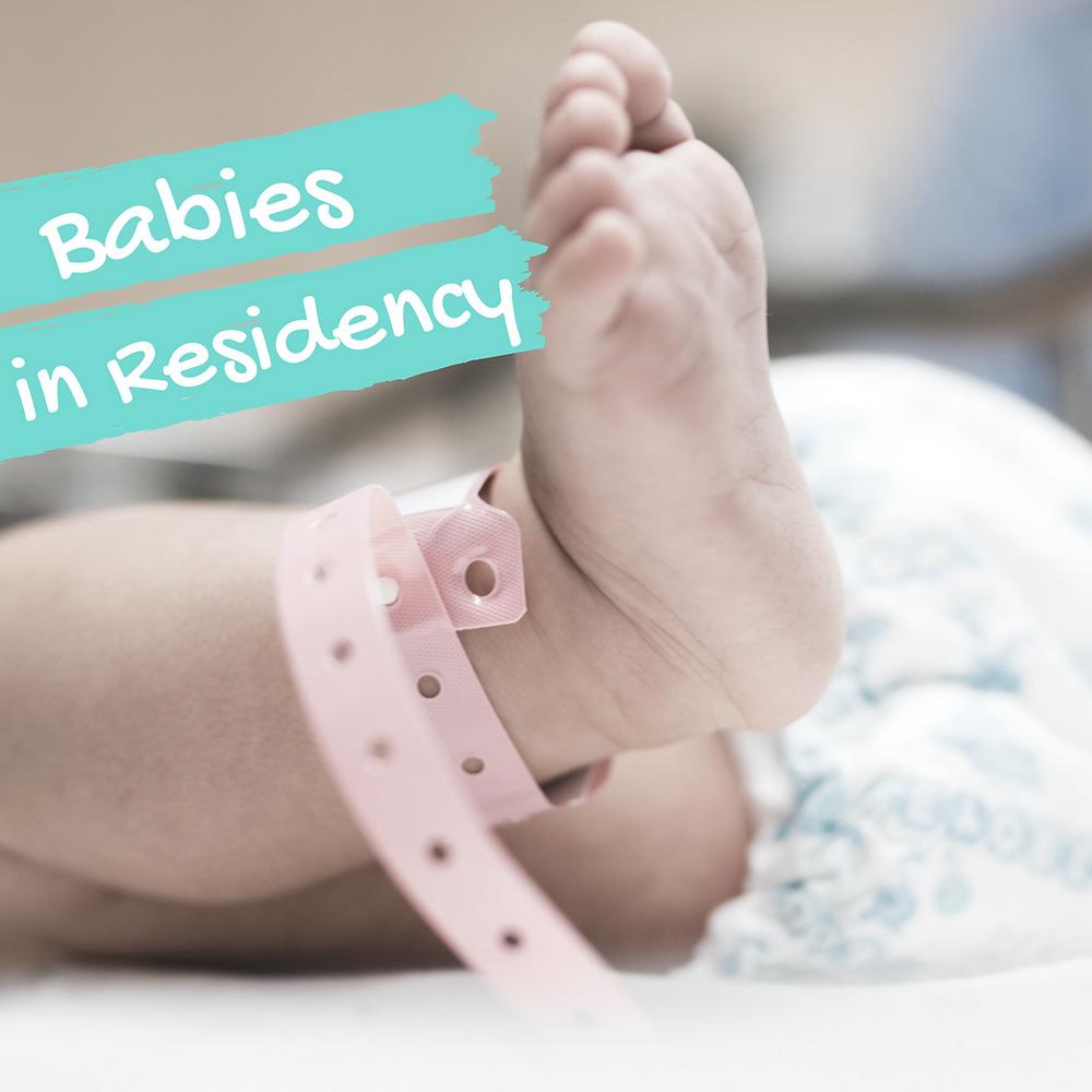 Babies in Residency