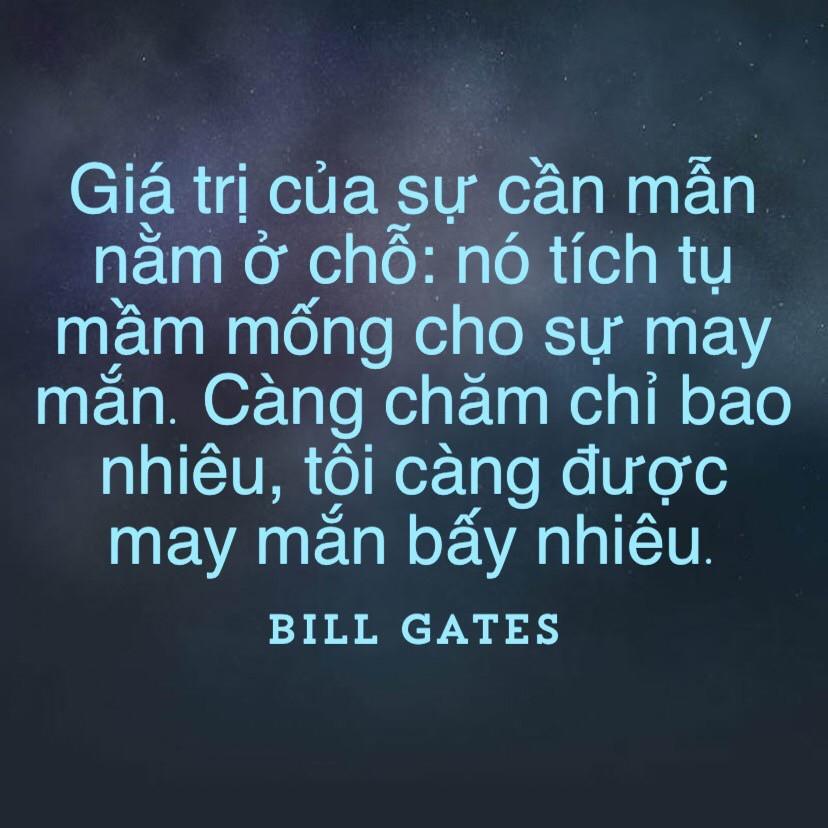 Giá trị của sự cần mẫn - Bill Gates