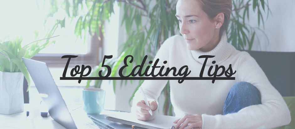 Top 5 Editorial Tips for Writers
