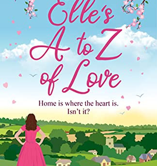 Elle's A to Z of Love by Claire Huston