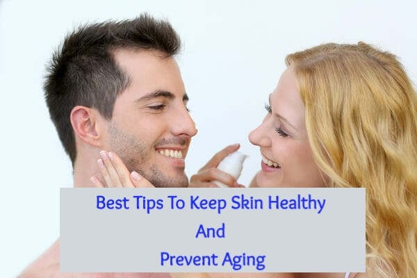 healthy skin and prevent aging