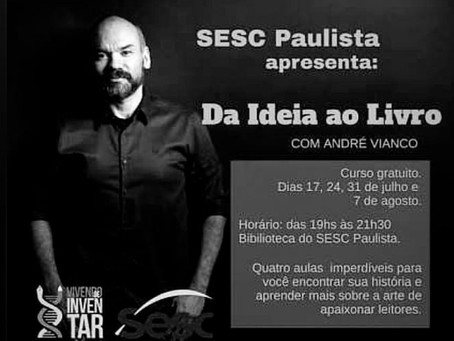 """Curso """"Da Ideia ao Livro"""" com André Vianco"""