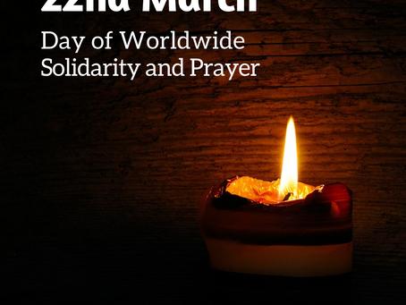 March 22 Day of Worldwide Solidarity and Prayer            DÍA DE SOLIDARIDAD Y ORACIÓN