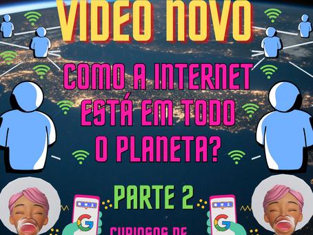 VÍDEO NOVO Canal PET Kids: Como a INTERNET está em todo o PLANETA?