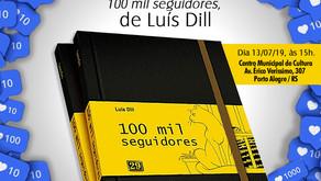 "Luís Dill lança ""100 mil seguidores"" pela Editora Casa 29"