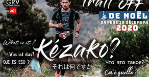"""Le Trail OFF de Noël, """"KEZAKO""""?"""