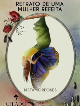 Conheça o meu novo livro – Retrato de Uma Mulher Refeita – Metamorfoses