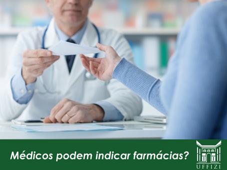 Médicos podem indicar farmácias?