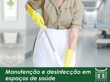 Manutenção e desinfecção em espaços de saúde